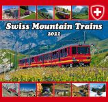 Swiss Mountain Trains Calendar 2021
