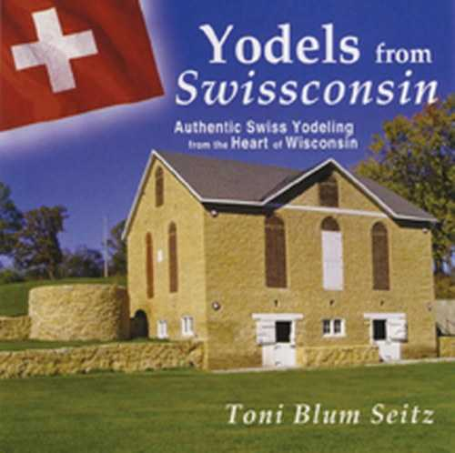 Yodels from Swissconsin