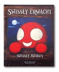 Swissly Erwacht - English and German  bilingual childrens book